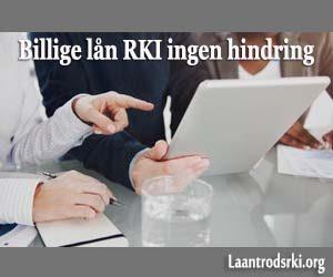 Billige lån RKI ingen hindring
